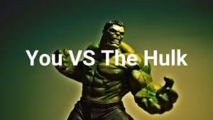 You VS The Hulk Forex trading strategy